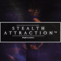 Stealth Attraction