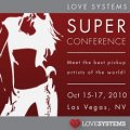 Love Systems Super Conference 2010