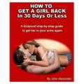 How to Get a Girl Back in 30 Days or Less