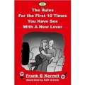 The Rules For the First 10 Times You Have Sex With A New Lover