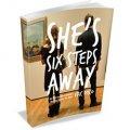 She's Six Steps Away
