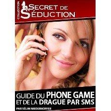 Le Guide du Phone Game et de la drague par SMS