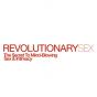 Revolutionary Sex Inc